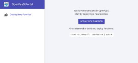 図1 OpenFaaSの管理を行える「OpenFaaS Portal」